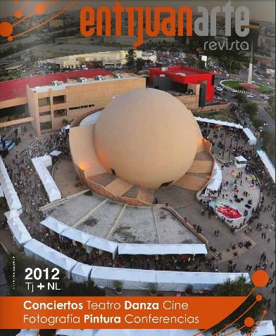 Les presentamos las Revista entijuanarte 2012 . . . quedó de lujo !!  la pueden hojear en nuestra pagina www.entijuanarte.org