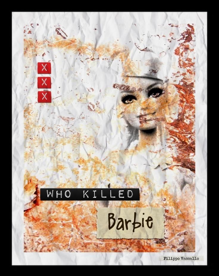Who killed Barbie