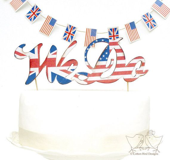Wood Letters We Do FLAGS Cake Topper Design Usa / British Flags or Flags of your choice on Etsy, $41.93