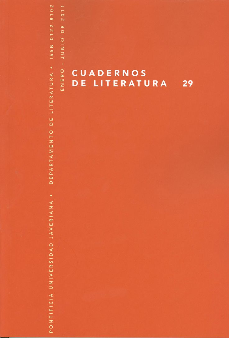 Cuadernos de Literatura 29 (2011) http://revistas.javeriana.edu.co/index.php/cualit/issue/view/403