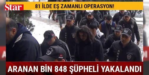 Yurt genelinde aranan bin 848 şüpheli yakalandı: Emniyet Genel Müdürlüğünce, yurt genelinde 3 bin 526 ekip ve 12 bin 420 personelin katılımıyla gerçekleştirilen eş zamanlı operasyonlarda, çeşitli suçlardan aranan bin 848 şüphelinin yakalandığı bildirildi.
