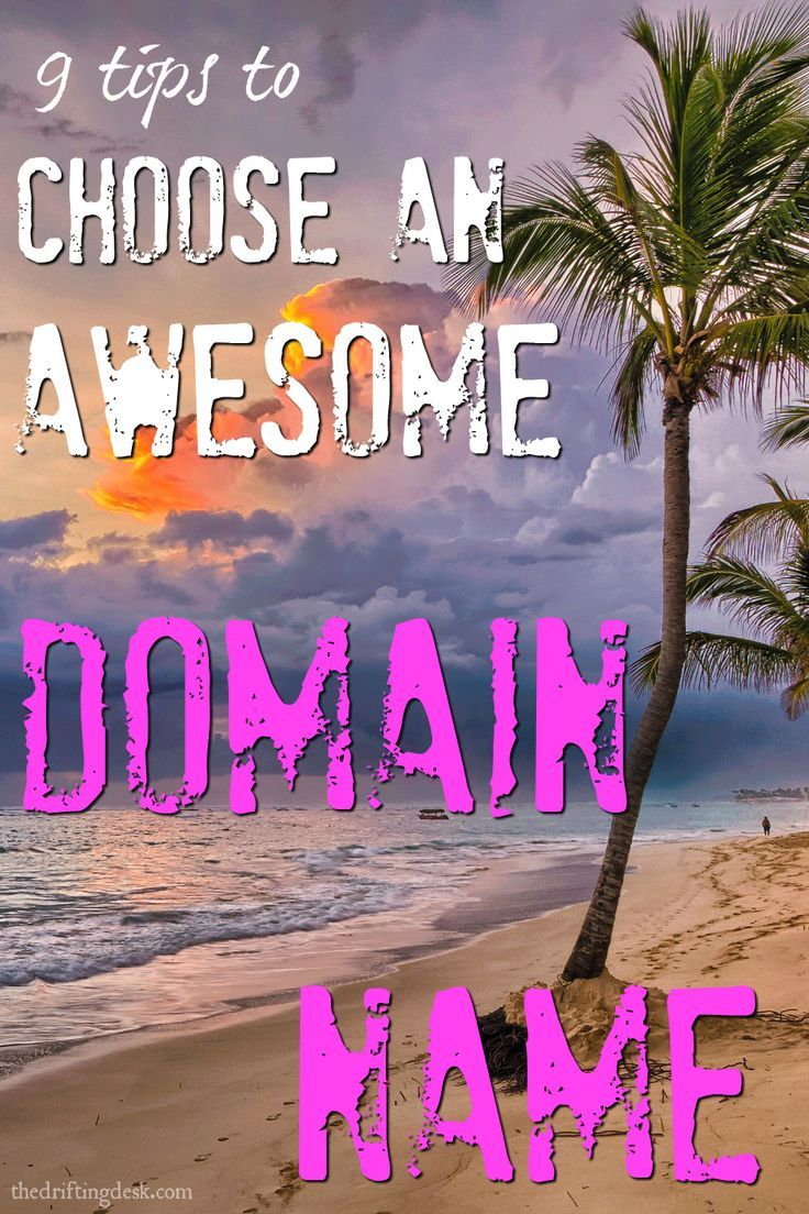 This is important - you want to pick a domain name for your website that you can live with. Check out these 9 tips to choose an awesome domain name.