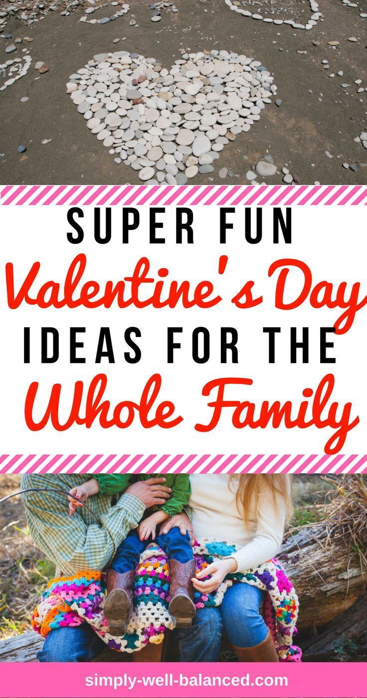 Tons of great ideas to celebrate Valentines Day all day with family | family valentine's day ideas | simply-well-balanced.com