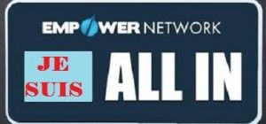 ALL IN avec Empower Network