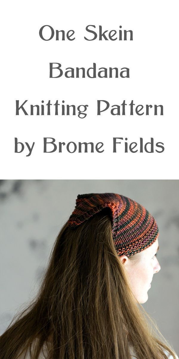 One Skein Bandana Knitting Pattern : Grit by Brome Fields | One ...