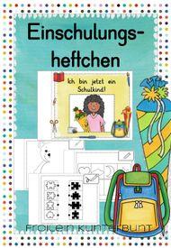Einschulungsheftchen – Unterrichtsmaterial in den Fächern Deutsch & Fachübergreifendes & Mathematik