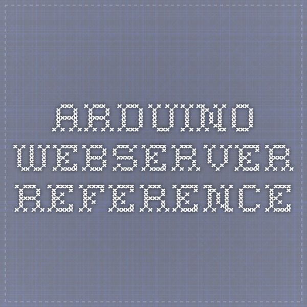 Arduino Webserver reference