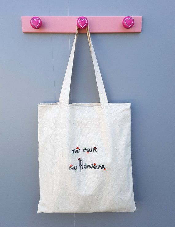 Canvas Tote Bag With Embroidered Quote Flower Embroidery Art