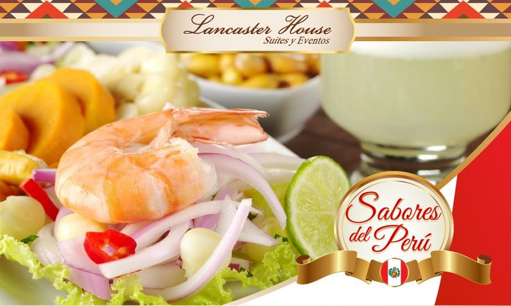 During October 2017 enjoy the flavors and aromas of Peru during the Peruvian Food Festival at Lancaster House Suites in Bogota, Colombia. Festival Gastronomico Peruano en Lancaster House Suites. #hotel, #Bogota, #restaurante #restaurant, #PeruvianFood