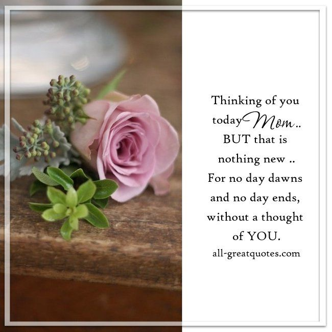 Remember Mom Quotes: 1000+ Ideas About Thinking Of You Today On Pinterest