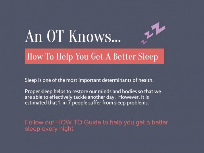 An OT Knows How To Help You Get A Better Sleep