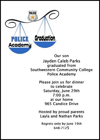 instant preview of your customized police academy invitations and academy for police announcements for police academy and new police officer school graduations with sample wordings at http://www.cardsshoppe.com/graduation-wording-law-enforcement-criminal-justice-paralegal-legal-assistant.htm