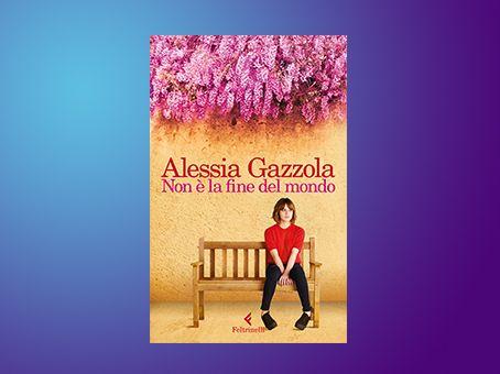 Recensione di 'Non è la fine del mondo' di Alessia Gazzola
