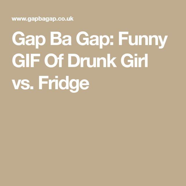 Gap Ba Gap: Funny GIF Of Drunk Girl vs. Fridge
