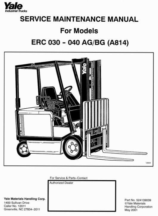 Yale       Forklift    Truck Type A814  ERC 030 AGBG  ERC 040 AGBG Workshop Manual      Yale    Instructions