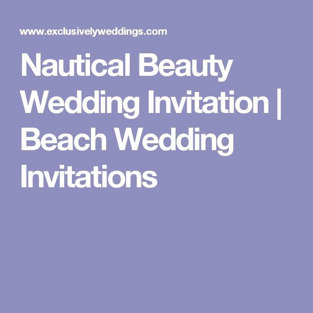 Nautical Beauty Wedding Invitation | Beach Wedding Invitations