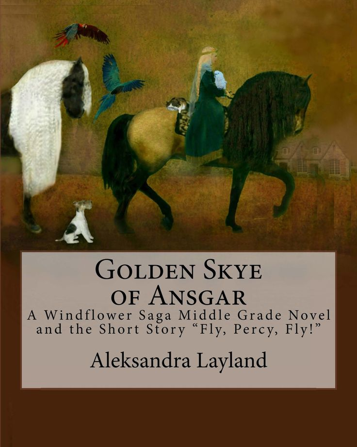 """Book Review: Golden Skye of Ansgar along with short """"Fly Percy, Fly""""  By Alekasandra Layland"""