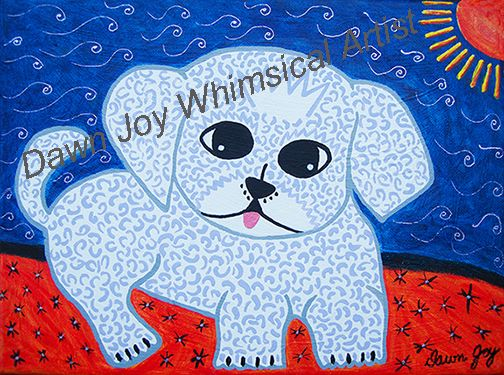 I created this painting for my upcoming art class: Paint Your Pet - Whimsy Style.  This is my doggy.