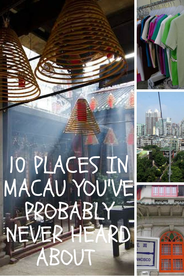 10 places in Macau you've never heard about but should know.