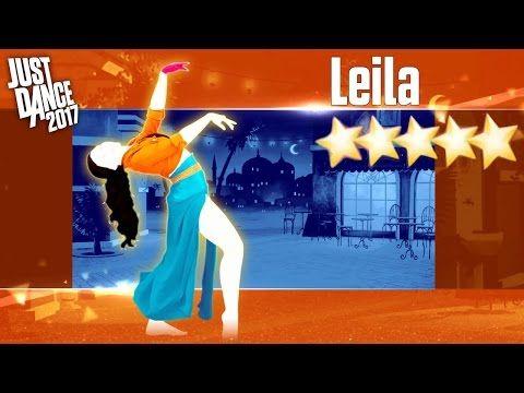 Leila - Just Dance 2017 - Full Gamplay 5 Stars - YouTube