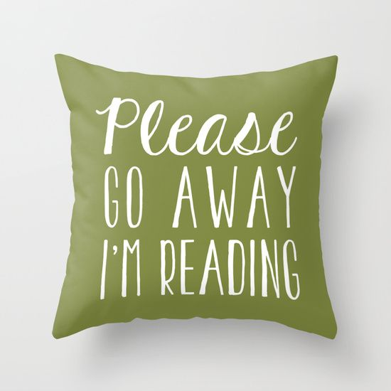 Please Go Away, I'm Reading (Polite Version) - Green Throw Pillow by…