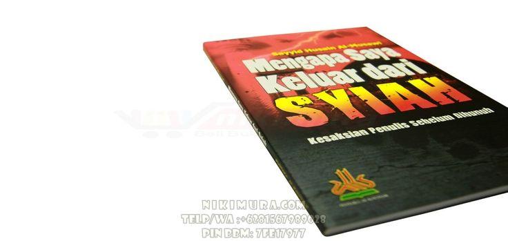 Buku Islam Mengapa Saya Keluar dari Syiah - Buku ini adalah ungkapan kejujuran dari seorang mantan Toko Syiah lain yang hidup mewah bergelimang harta dan gonta-ganti wanita sesukanya dengan dalih agama! Simak selengkapnya hanya di buku ini.  Rp. 28.000,-  Hubungi: +6281567989028  Invite: BB: 7FE18977 email: store@nikimura.com  #bukuislam #tokomuslim #tokobukuislam #readystock #tokobukuonline #bestseller #Yogyakarta #syiah #syiahbukanislam #syiahsesat #syiahkafir