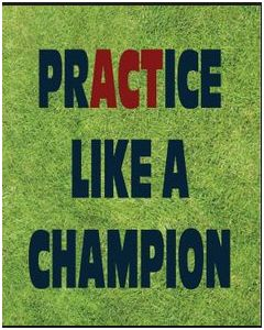 "#Motivation – ""Practice like a Champion."""