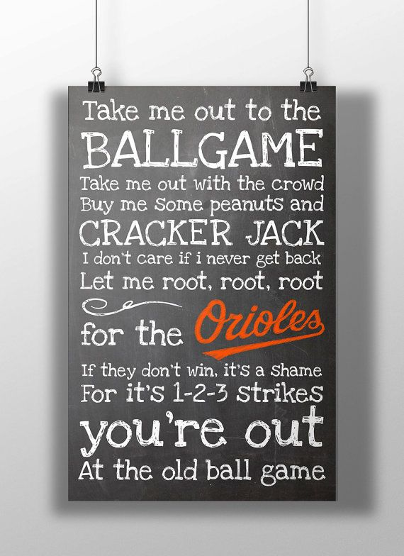 Baltimore Orioles- Take Me Out to the Ballgame Chalkboard Print on Etsy, $12.00