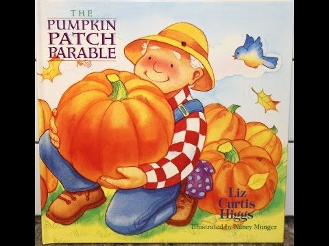 """(2) Tami Reads """"The Pumpkin Patch Parable"""" By: Liz Curtis Higgs - YouTube"""