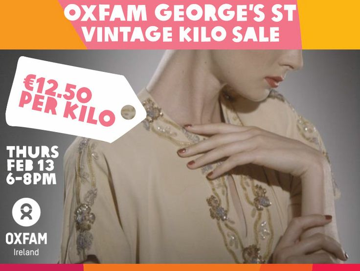 This Thursday 13th February, Oxfam George's Street is hosting a Vintage Kilo Sale with rails and rails of high-quality vintage items up for grabs at just €12.50 per kilo! An event not to be missed so SHARE this post & bring your friends! https://www.oxfamireland.org/shop/oxfam-georges-st