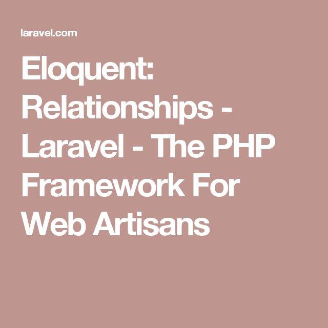 Eloquent: Relationships - Laravel - The PHP Framework For Web Artisans