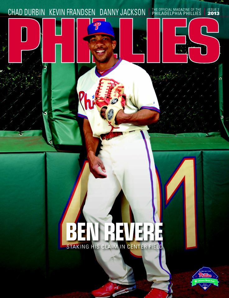 Phillies Magazine Issue #2 of the 2013 Season with outfielder Ben Revere.