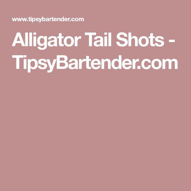 Alligator Tail Shots - TipsyBartender.com