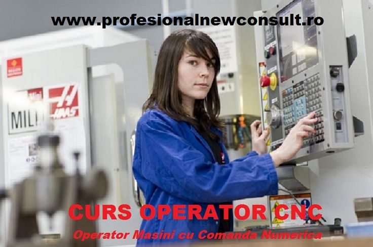 http://www.profesionalnewconsult.ro/cursuri-autorizate/cursuri-tehnice-meserii/curs-operator-masini-cu-comanda-numerica