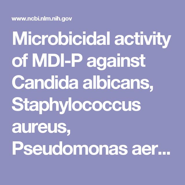 Microbicidal activity of MDI-P against Candida albicans, Staphylococcus aureus, Pseudomonas aeruginosa, and Legionella pneumophila.  - PubMed - NCBI