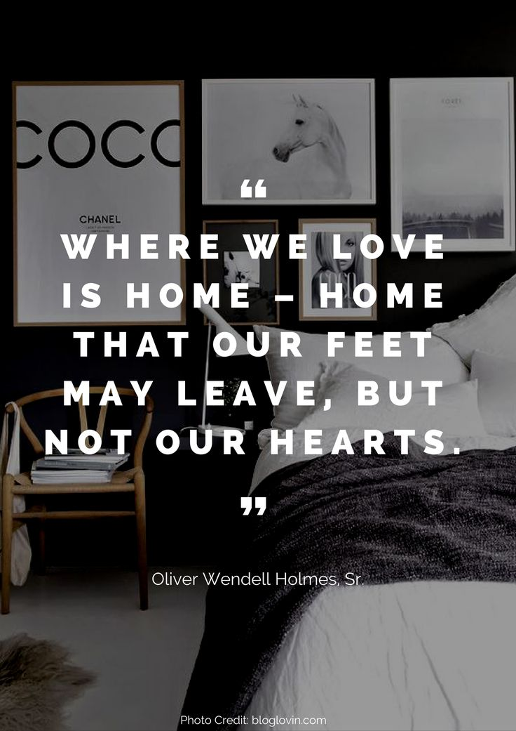 Where we love is home – home that our feet may leave, but not our hearts. – Oliver Wendell Holmes, Sr. Read more beautiful quotes about the home here: https://nyde.co.uk/blog/quotes-about-home/