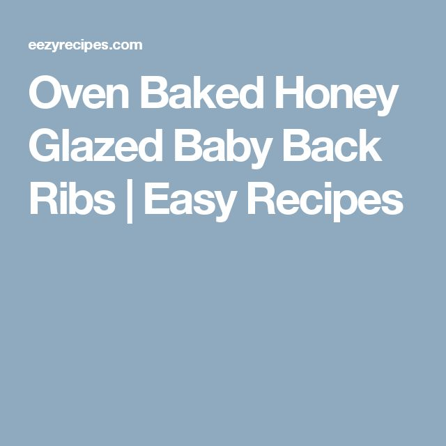 1000+ ideas about Baby Back Ribs Oven on Pinterest | Pork ...