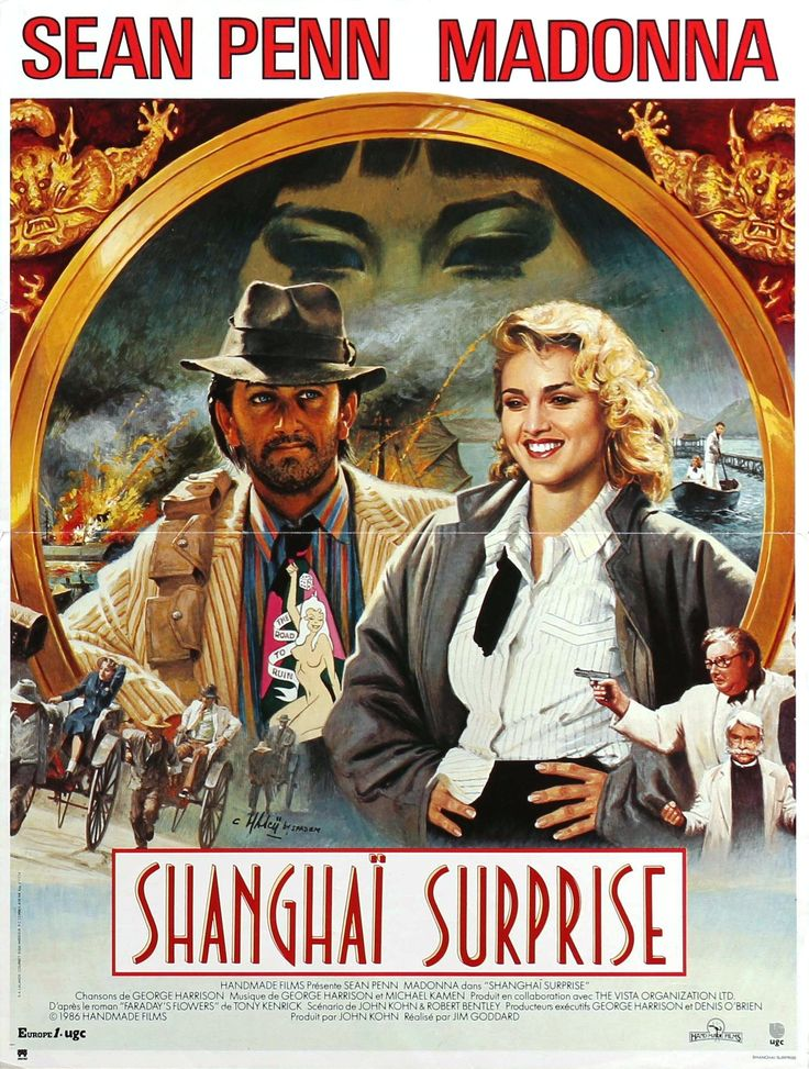 """""""Shanghai Surprise"""" French movie poster, 1986.  The making of this movie in short was a nightmare.  Food poisoning, rat infestations, Sean Penn's many run-ins with photographers, relocating the film set from Singapore to London were some of the many problems.  The critics savaged this movie and moviegoers around the world stayed away in droves."""