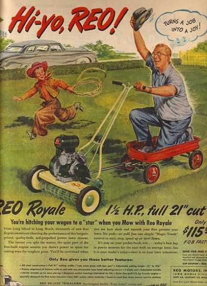 """1949 Reo Royale Lawnmower advertises it's 1.5 Horsepower, full 21"""" cut priced at $115"""