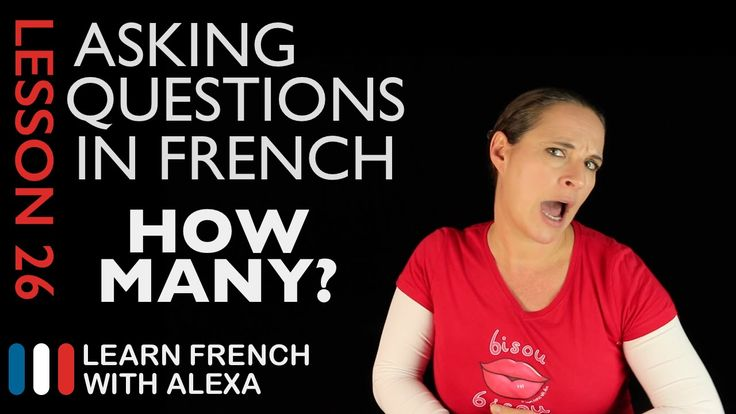 Asking HOW MUCH/MANY questions in French with COMBIEN (French Essentials...