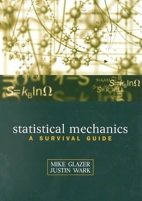 Statistical Mechanics: A Survival Guide by A.M. Glazer Paperback Book (English)