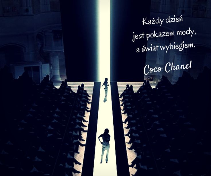 #CocoChanel #fashion #catwalk #quotes