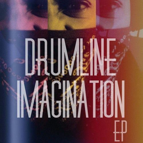 DRUMLINE - Imagination (CLIP) by DRUMLINE