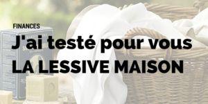 Faire sa lessive soi-même : un gain financier et écologique!