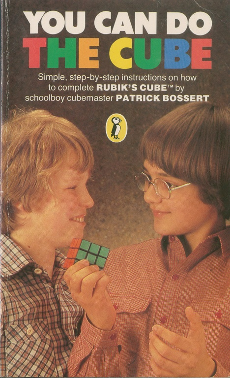 Patrick Bossert - 'You Can do the Cube' and after reading it, I could.