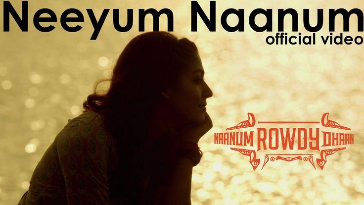Naanum Rowdy Dhaan - Neeyum Naanum | Official Video | Vijay Sethupathi, ...
