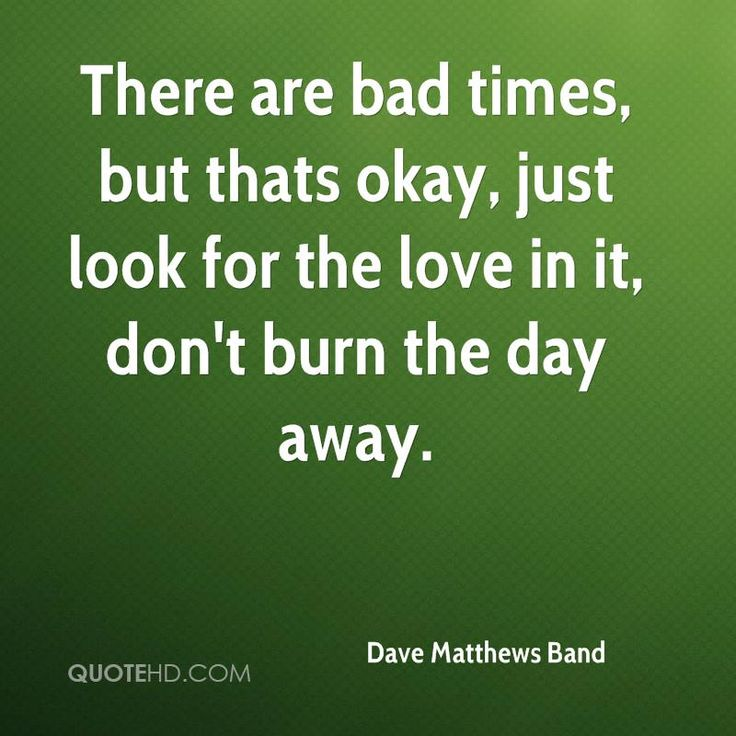 Dave Matthews Band Quote Shared From Quotehd