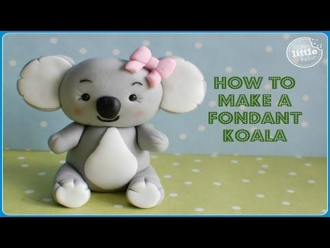 How To...Fondant Koala Bear Tutorial - YouTube