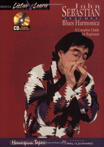 John Sebastian - Beginning Blues Harmonica (Listen & Learn)
