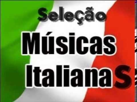 Músicas da Itália que marcaram sua vida Bônus a Francesa F